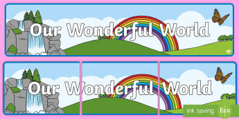 Our Wonderful World Display Banner - Our Wonderful World Display Banner - understanding the world, understanding the world banner, unders