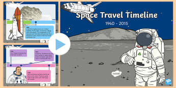 KS1 Space Travel Timeline PowerPoint - Space Travel Timeline Presentation - space travel, timeline, presentation, powerpoint, history, pp,