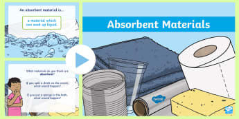 Absorbent Materials PowerPoint - science, absorbency, KS1, materials, absorbent materials, investigation, investigate, materials and