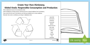 Global Goals: Responsible Consumption and Production Create Your Own Dictionary Activity Sheet - Learning For Sustainability, UNICEF, GG12, waste, recycling,Scottish