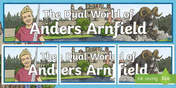 The Dual World of Anders Arnfield Display Banner - dreams, fantasy, adventure, fiction, twinkl originals, reading, organise, book area