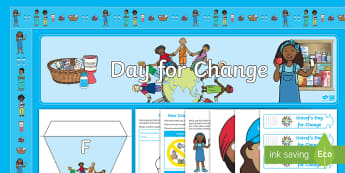 Uncief Day for Change 2017 KS1 Resource Pack - Unicef, Day for Change, malnutrition, poverty, fundraising, display, activity, activities, banner, b