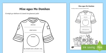 All About Me Football T-Shirt Activity Sheet Gaeilge - Gaeilge, Irish, Mé Féin, Myself, sríbhneoireacht, writing
