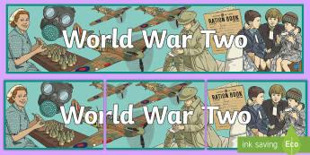 World War Two Display Banner - World War Two Display Banner - World War II, history, second world war, ww2, wwII, world war two, WW