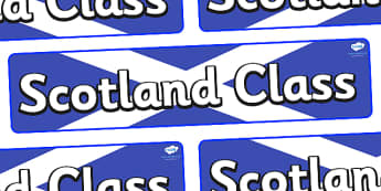 Scotland Themed Classroom Display Banner - Themed banner, banner, display banner, Classroom labels, Area labels, Poster, Display, Areas