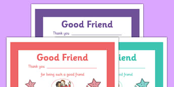 Good Friend Certificate - good friend, friends, friendship, kind, certificate, award, writing, my friends, relationship