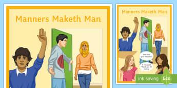 Manners Maketh Man Behaviour Poster - Manners, Maketh, Display, banner, classroom Management, behaviour