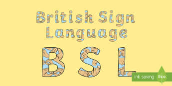 British Sign Language (BSL) Display Lettering - British sign language, display boards, bsl, display lettering