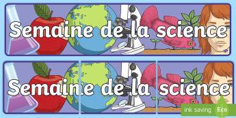 Banderole d'affichage : La semaine des sciences - expériences scientifiques, affiches, affichage, poster, cycle 2, cycle 3