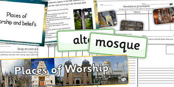 Places of Worship Resource Pack - religious education religion