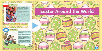 Easter Around the World PowerPoint - easter, religion, RE, ppt