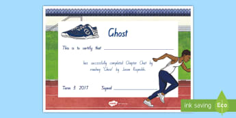 Year 5 and 6 Chapter Chat Completion Certificate To Support Teaching On Ghost by Jason Reynolds - chapter chat, year 5, year 6, ghost, jason reynolds, certificate