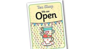 Tea Shop Role Play Open Sign - tea shop, role play, open sign, tea shop role play, tea shop open sign, tea shop sign, role play open sign, sign saying open