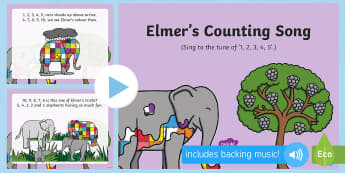 Elmer's Counting Song PowerPoint - Elmer, David McKee, colour, patchwork, elephant, wilbur, song, singing, songtime, PowerPoint, counti