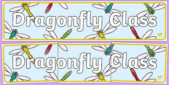 Dragonfly Class Display Banner - dragonfly class, minibeasts, class banner, class display, classroom banner, classroom areas signs, areas, display banner, display