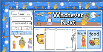 Resource Pack to Support Teaching on Whatever Next! - whatever next, pack, teaching aid