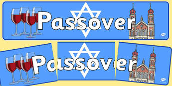Passover Display Banner - Religion, faith, banner, display, sign, synagogue, hannukah, jew, jewish, God, RE, rabbai