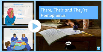 There, Their and They're Homophones PowerPoint - Secondary - SEN - lower ability resources