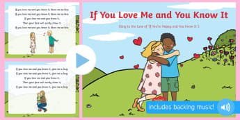 If You Love Me and You Know It Song PowerPoint - EYFS, Early Years, Valentine's Day, love, caring, St Valentine, February 14th.