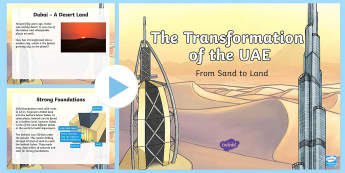 The Transformation of Dubai PowerPoint - UAE, ADEC, MOE, emirates, information, non fiction, science, humans, landscape, Dubai, development,