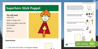 KS1 Superhero Stick Puppet Craft Instructions  - Role Play, How To Make, Step By Step, Art, Marvel Characters