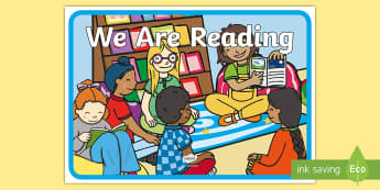 We Are Reading Display Poster - reading, books, read, literacy, reading display, A4, poster