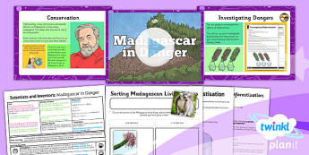 PlanIt - Science Year 4 - Scientists and Inventors Lesson 1: Madagascar in Danger Lesson Pack - planit, living things, habitats, conservation, Madagascar, deforestation, rainforest, endangered, extinct