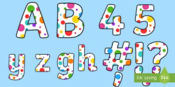 Multicolored Polka Dot Display Lettering - multicolored, display, lettering, classroom decor, polka dots