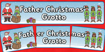 Santa's Grotto Display Banner Father Christmas - santa, father christmas, display, banner, grotto, sign, poster, december, boxing day, advent, reindeer