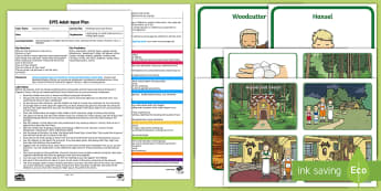 Retelling Hansel and Gretel Adult Input Plan and Resource Pack  - EYFS, fairy tale, traditional tale, Brothers Grimm, adult led, teacher led, adult input, group work,