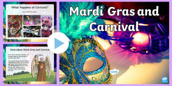 Mardi Gras and Carnival PowerPoint - Mardi Gras, carnival, carneval, celebration, party, Italy, Shrove Tuesday, Pancake day, Lent, sweets