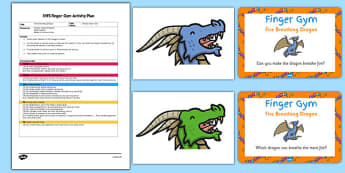 EYFS Fire Breathing Dragon Finger Gym Plan And Prompt Card Pack - eyfs, early years, dragon, finger gym, plan