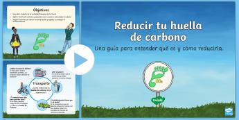 Presentación: Reducir tu huella de carbono - Día de la Tierra - dióxido de carbono, medioambiente, cambio climático, ambiente, huella de carbono, carbón, eco, ec