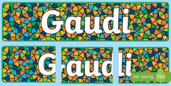 Gaudí Display Banner - gaudí, art, modernism, architecture, architect