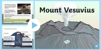 Mount Vesuvius KS2 Information PowerPoint - volcano, eruption, pompeii, pyroclastic flow,
