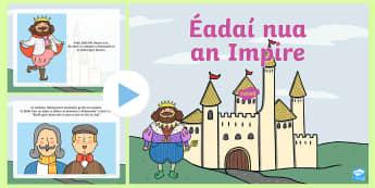 The Emperor's New Clothes PowerPoint - The Emperors New Clothes Gaeilge ROI, éadaí nua an impire,Irish
