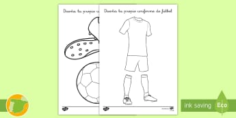 Ficha de actividad: Diseña tu propio uniforme de fútbol - equipo, equitación, kit, fútbol, deporte, dibujar, colorear, pintar, pinta, colorea, colores, ,Spa