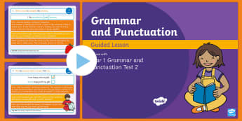 Year 1 Grammar and Punctuation Test 2 Guided PowerPoint - KS1 SPaG Assessment Guided Lesson PowerPoints, SPaG, punctuation, grammar, GPS, assess, review, test