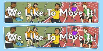 Active Junior School Display Banner We Like to Move it - active school, active flag, display, sport, PE, blue flag, activity, walking, iniative