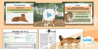 PlanIt Y6 Animals: The Tyger Lesson Pack - Animals: The Tyger, recount, tiger, hunters, drama, role play, acting, movement, expression