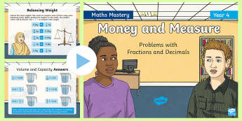 Year 4 Money and Measure Problems with Fractions and Decimals Maths Mastery PowerPoint - Reasoning, Greater Depth, Abstract, Problem Solving, Explanation