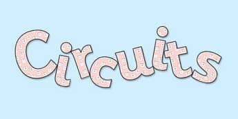 'Circuits' Display Lettering - circuits, circuits display, citcuits display letters, circuits lettering, circuits display word, circuits cut out lettering