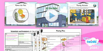 PlanIt - Science Year 1 - Scientists and Inventors Lesson 5: At the Vet's Lesson Pack - animals, pets, body parts