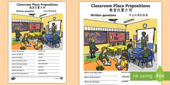 Classroom Place Prepositions Written Questions Activity English/Mandarin Chinese  - Classroom Place Prepositions Written Questions - position, location, where, describe,postions,prepos
