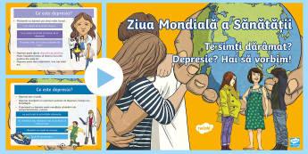 Ziua Mondială a Sănătății PowerPoint - sănătate, sănătate mentală, depresie, dezvoltare personală, sentimente și emoții, Romanian