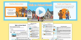 Walk to School Month Assembly Pack - healthy, walking, week, presentation, assembly, KS1, KS2, , pp, ppt