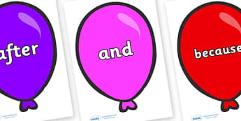 Connectives on Party Balloons - Connectives, VCOP, connective resources, connectives display words, connective displays