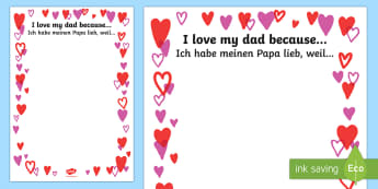 Father's Day I Love My Dad Because Writing Frames English/German - Father's Day I Love My Dad Because... Full Page Borders - fathers day, pageborders, boardered paper