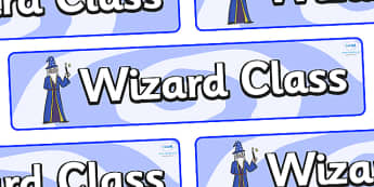 Wizard Themed Classroom Display Banner - Themed banner, banner, display banner, Classroom labels, Area labels, Poster, Display, Areas