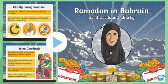 Good Deeds and Charity (Zakat) PowerPoint  - Ramadan, Bahrain, Good Deeds, Charity, Powerpoint